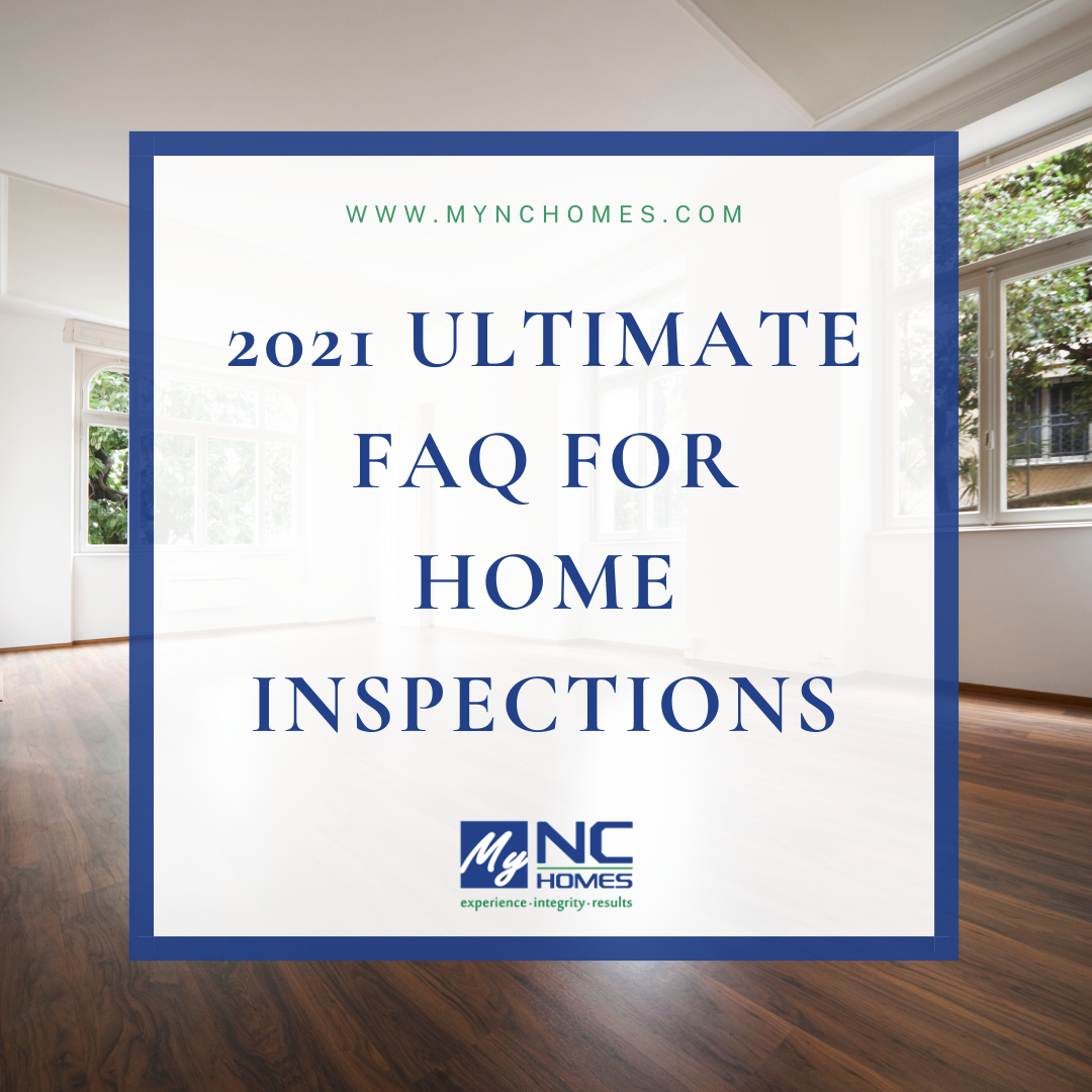 2021 Ultimate FAQ for Home Inspections