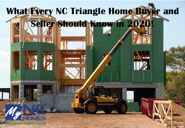 What Every NC Triangle Homebuyer and Homeseller Should Know in 2020