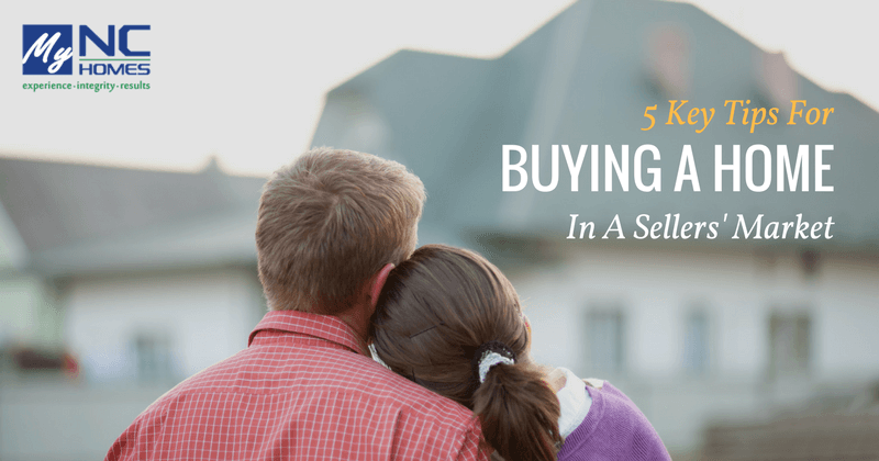 Buying a home in a sellers market